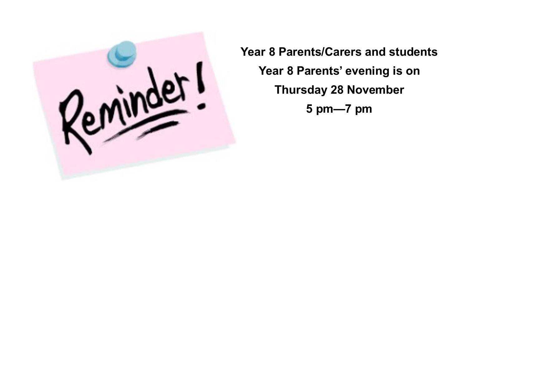 Year 8 Parents/Carers & students .... Parents' evening is 28 November